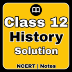 12th Class History Notes & MCQ (MOD Premium Cracked) 0.24